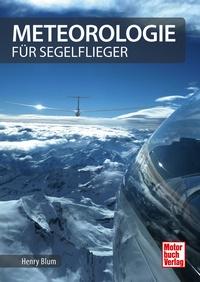 Meteorologie für Segelflieger 2. Auflage