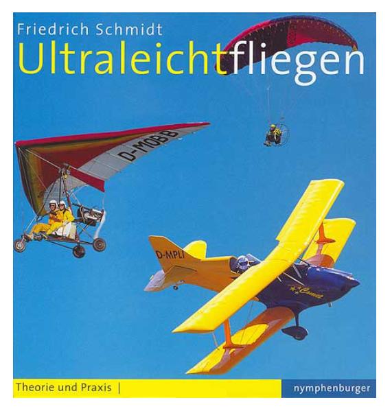 Ultraleichtfliegen Friedrich Schmidt